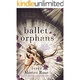 Ballet Orphans: A Prequel (Ballet Theatre Chronicles Book 3)