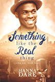 Something Like the Real Thing (Sing Out Book 4)
