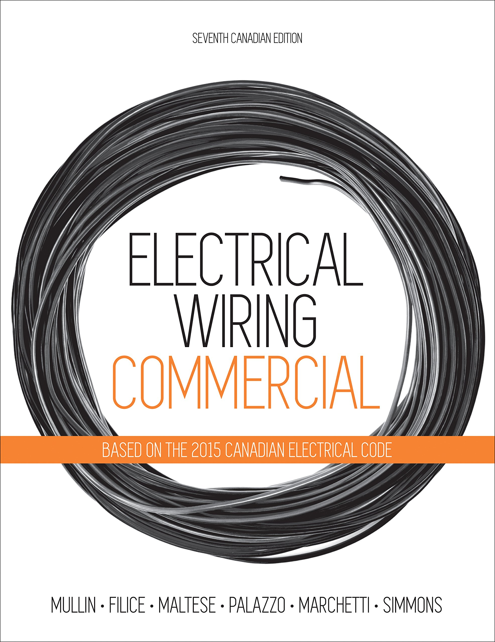 Electrical Wiring: Commercial: Ray Mullin, Robert Filice ... on