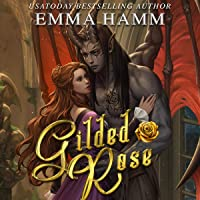 Gilded Rose (A Beauty and the Beast Retelling): Celestials, Book 1