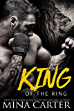 King of the Ring (Paranormal Shapeshifter Romance) (Shifter Fight League Book 6)
