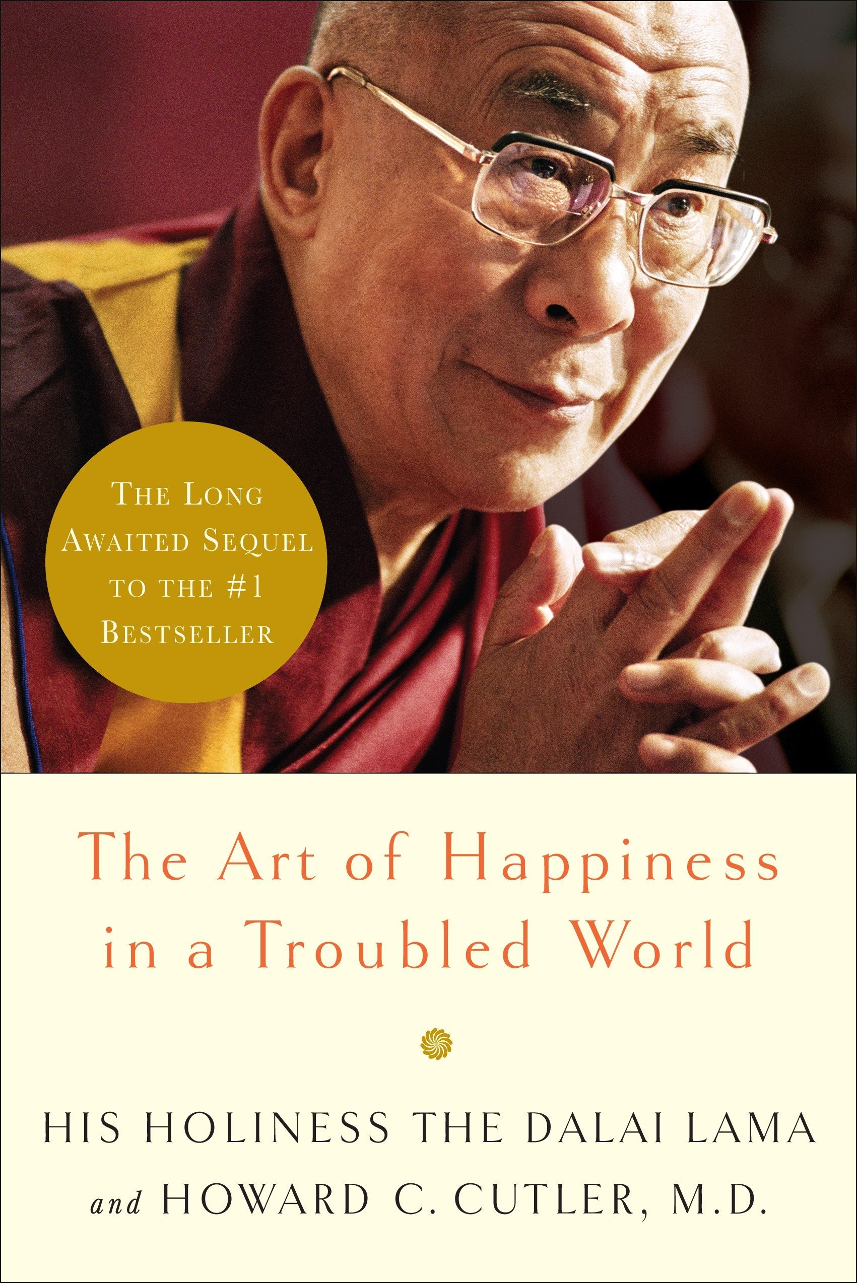 Read Online The Art of Happiness in a Troubled World PDF