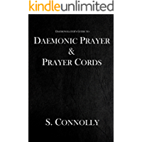 Daemonic Prayer and Prayer Cords (The Daemonolater's Guide Book 7) (English Edition)