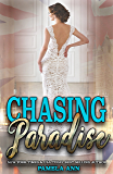 Chasing Paradise (Chasing Series Book 3)
