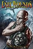 Exit Wounds (Demon Squad Book 7)