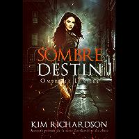 Sombre Destin (Ombre et Lumière t. 3) (French Edition) book cover