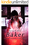 Baker: Demons and other Night Things (The Magic Now Series Book 3)