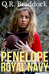 Pirate Queen Penelope Takes On The Royal Navy Kindle Edition