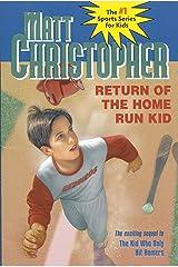 Return of the Home Run Kid (Matt Christopher Sports Classics) Kindle Edition