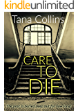 Care to Die (Inspector Jim Carruthers Book 2)