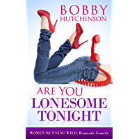 Are You Lonesome Tonight? : Women Running Wild (English Edition)