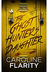 The Ghost Hunter's Daughter Kindle Edition