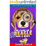 The Case of a Beagle and a Body (Curly Bay Animal Rescue Cozy Mystery Book 5)