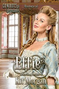 Effie (Cowboys and Debutantes Book 1)