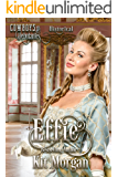 Effie (Cowboys and Debutantes: Historical Book 1)