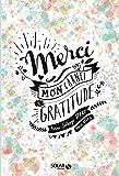 Merci, Mon carnet de gratitude