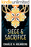Siege and Sacrifice (Numina Book 3)