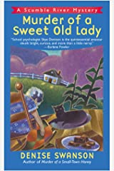 Murder of a Sweet Old Lady: A Scumble River Mystery (Scumble River Mysteries Book 2) Kindle Edition