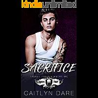 Sacrifice : A Dark High School Romance (Savage Falls Sinners MC Book 2)