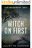 Witch on First (A Jinx Hamilton Mystery Book 4) (English Edition)
