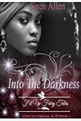 Into The Darkness: BWWM Paranormal Romance (Siren's Fairy Tales Book 1) Kindle Edition