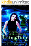 Wicked Revelations and Brimstone (Legacy of Sins Book 2)