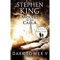 The Dark Tower V: Wolves of the Calla: (Volume 5) (English Edition)