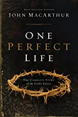 One Perfect Life: The Complete Story of the Lord Jesus Kindle Edition