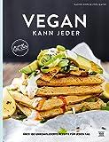 Vegan kann jeder!: Über 100 unkomplizierte Rezepte für jeden Tag - das eat this! Kochbuch