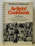 The Museum of Modern Art Artists' cookbook: 155 recipes : conversations with thirty contemporary painters and sculptors