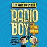 Radio Boy and the Revenge of Grandad: Radio Boy, Book 2