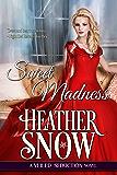 Sweet Madness: A Veiled Seduction Novel