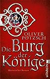 Die Burg der Könige: Roman (German Edition)