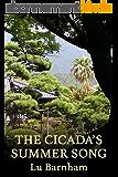 The Cicada's Summer Song (English Edition)