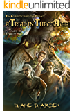 A Triad in Three Acts: The Complete Forester Trilogy (Tales of the Forest Book 0)