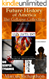 Future History of America Series: The Collapse Collection