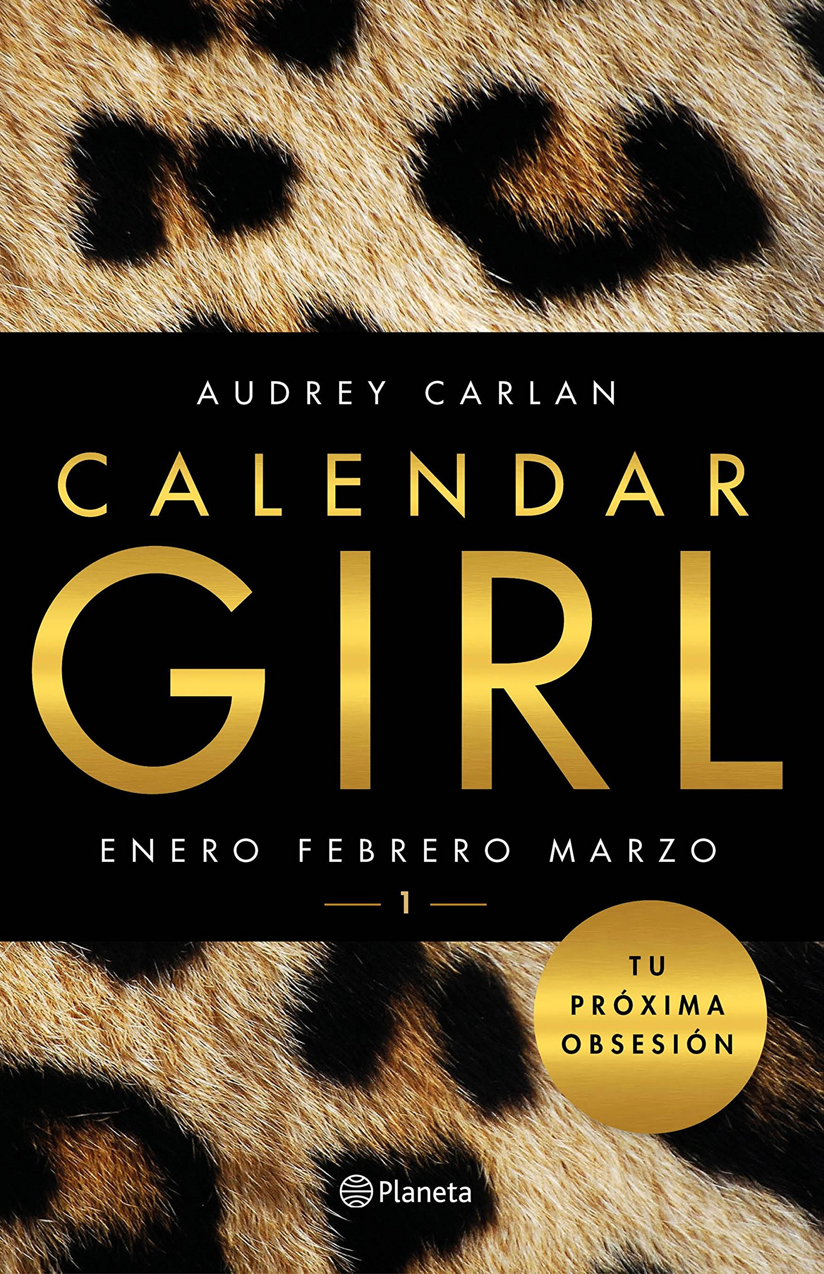 Calendar Girl 1 Enero Febrero Marzo Planeta Internacional Band
