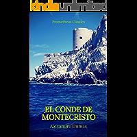 El conde de montecristo (Prometheus Classics)