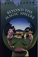 Beyond the Magic Sphere Hardcover