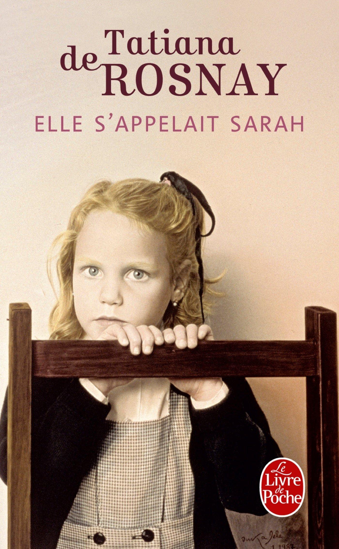 Elle S'appelait Sarah (le Livre De Poche) (french Edition): Tatiana De  Rosnay: 9782253157526: Amazon: Books