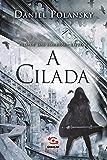 A Cilada (Cidade das Sombras)
