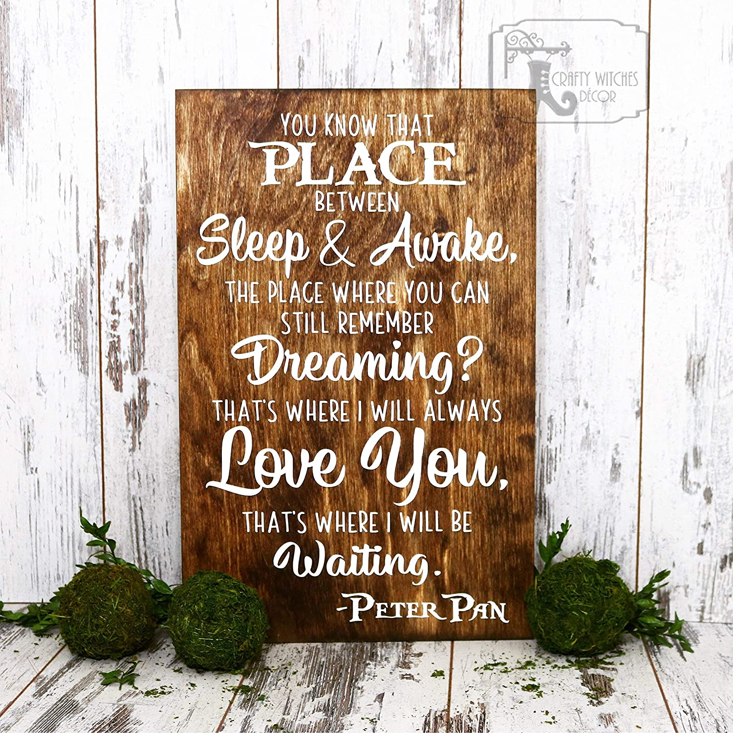 Amazoncom Peter Pan Sign You Know That Place Between Sleep And
