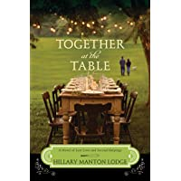Together at the Table: A Novel of Lost