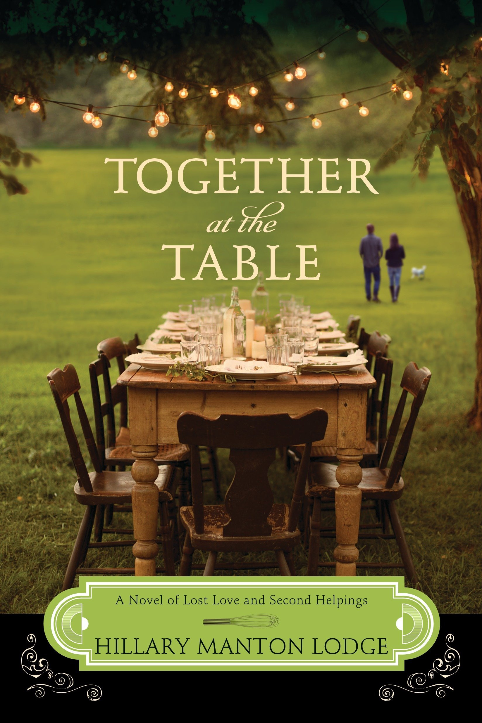 Read Online Together at the Table: A Novel of Lost Love and Second Helpings (Two Blue Doors) pdf