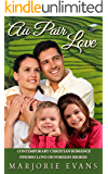 Contemporary Christian Romance: Au Pair Love: Finding Love on Foreign Shores