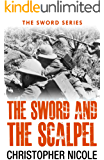 The Sword and the Scalpel (Sword Series Book 1)