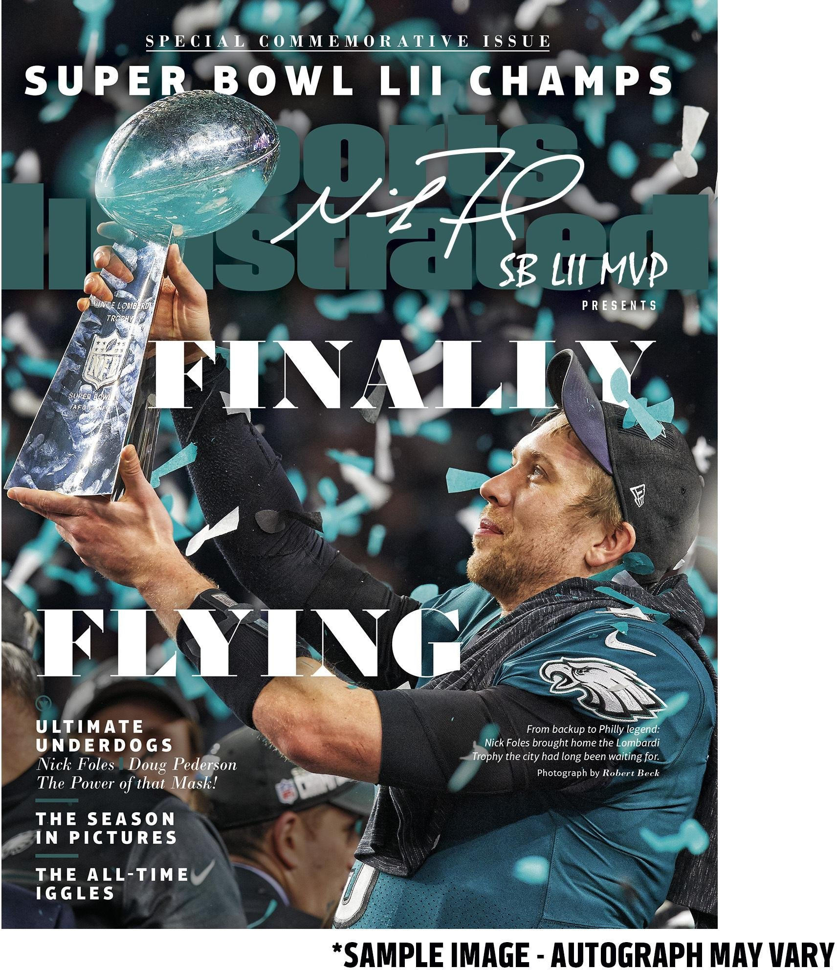 """Nick Foles Philadelphia Eagles Super Bowl LII Champions Autographed February 15, 2018 Sports Illustrated Magazine with""""SB LII MVP"""" Inscription Limited Edition of 52 Fanatics Authentic Certified"""