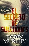 El secreto de Sullivan's (Spanish Edition)