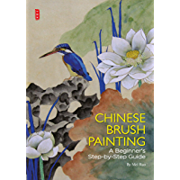 Chinese Brush Painting: A Beginner's Step-by-Step Guide