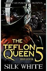 The Teflon Queen PT 5 Kindle Edition